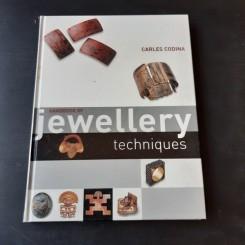 HANDBOOK OF JEWELLERY TECHNIQUES - CARLES CODINA  (CARTE IN LIMBA ENGLEZA)
