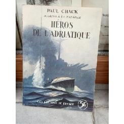 HEROS DE L'ADRIATIQUE , PAUL CHACK