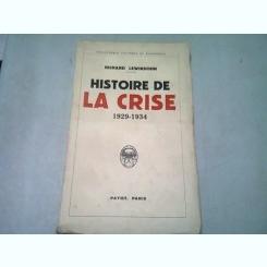 HISTOIRE DE LA CRISE 1929-1934 - RICHARD LEWINSOHN  (CARTE IN LIMBA FRANCEZA)