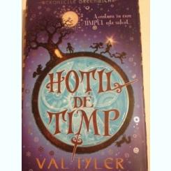 HOTII DE TIMP - VAL TYLER