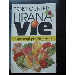 HRANA VIE, O SPERANTA PENTRU FIECARE - ERNST GUNTER