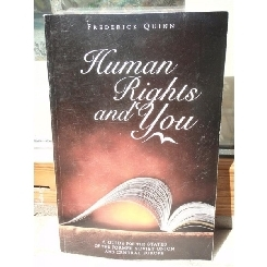 HUMAN RIGHTS AND YOU , FREDERICK QUINN (IN LB ENGLEZA)