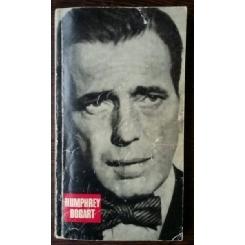 Humphrey Bogart - Bernard Eisenschitz