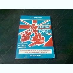 I LEARN ENGLISH . CURS PRACTIC DE LIMBA ENGLEZA de I.-AUREL CANDREA
