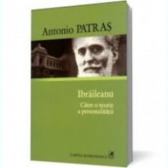 IBRAILEANU CATRE O TEORIE A PERSONALITATII - ANTONIO PATRAS
