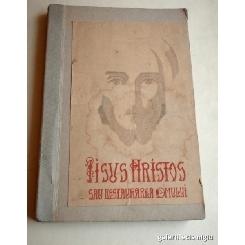 Iisus Hristos Sau Restaurarea Omului, Sibiu 1943, Dumitru Staniloae
