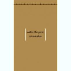 ILUMINARI - WALTER BENJAMIN