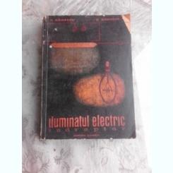ILUMINATUL ELECTRIC - AL. BAILESCU