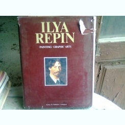 ILYA REPIN - PAINTING, GRAPHIC ARTS