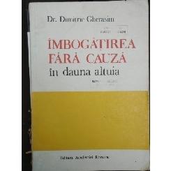 IMBOGATIREA FARA CAUZA IN DAUNA ALTUIA - DIMITRIE GHERASIM