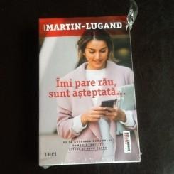 Imi pare rau, sunt asteptata - Martin Lugand