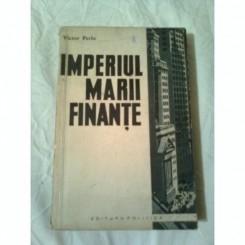 IMPERIUL MARII FINANTE - VICTOR PERLO