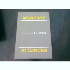 IMUNITATE SI CANCER - G. SIMU