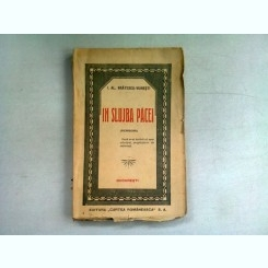 IN SLUJBA PACEI - I.AL. BRATESCU VOINESTI   (SCRISORI)  PRIMA EDITIE