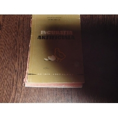 INCUBATIA ARTIFICIALA - GH.STEFANESCU, M.BALASESCU