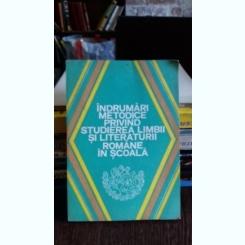 Indrumari metodice privind studierea limbii si literaturii romane in scoala - Alexandru Bojin