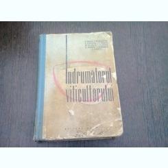INDRUMATORUL VITICULTORULUI  - GHERASIM CONSTANTINESCU