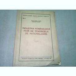 INDUSTRIA ROMANESCA FATA DE TENDINTELE DE RATIONALIZARE - PAUL HORIA SUCIU