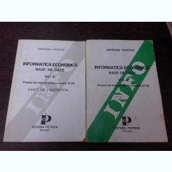 Informatica economica, baze de date - Mariana Pantiru 2 volume