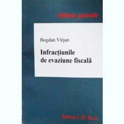 INFRACTIUNILE DE EVAZIUNE FISCALA, BOGDAN VIRJAN