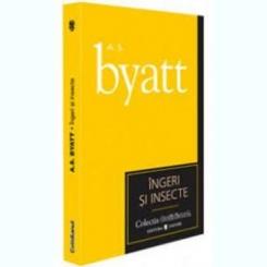 INGERI SI INSECTE - A.S. BYATT IN