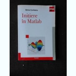 INITIERE IN MATLAB - SILVIA CURTEANU
