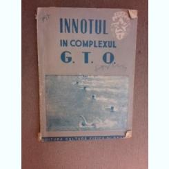 Inotul in complexul G.T.O
