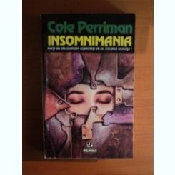 INSOMNIMANIA - COLE PERRIMAN