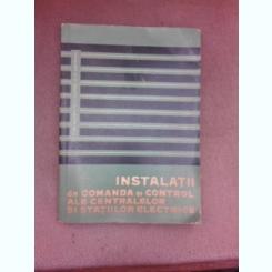 Instalatii de comanda si control ale centralelor si statiilor electrice - I.IA. Gumin