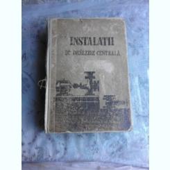 INSTALATII DE INCALZIRE CENTRALA - ILIE IONESCU  (MANUAL PENTRU SCOLILE TEHNICE DE MAISTRI )