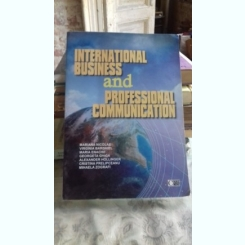 INTERNATIONAL BUSINESS AND PROFESSIONAL COMMUNICATION - MARIANA NICOLAE (AFACERI INTERNATIONALE SI COMUNICARE PROFESIONALA)