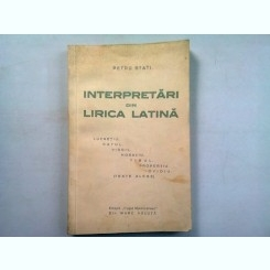 INTERPRETARI DIN LIRICA LATINA - PETRU STATI