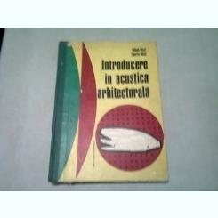 INTRODUCERE IN ACUSTICA ARHITECTURALA - MIHAIL RICCI