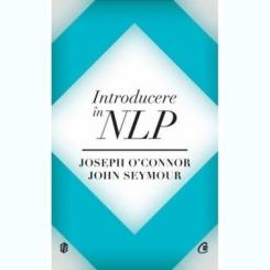 INTRODUCERE IN NLP - JOSEPH O'CONNOR