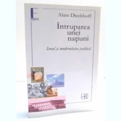 INTRUPAREA UNEI NATIUNI de ALAIN DIECKHOFF , 2010