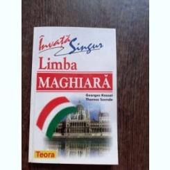 INVATA SINGUR LIMBA MAGHIARA - GEORGES KASSAI