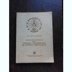 INVATATURA ORTODOXA DESPRE ICONOMIA DUMNEZEIASCA SI ICONOMIA BISERICEASCA - CHESARIE GHEORGHESCU   (CU DEDICATIE)