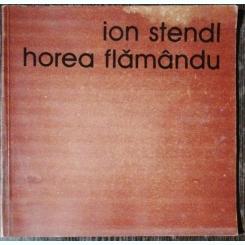 ION STENDL - HOREA FLAMANDU