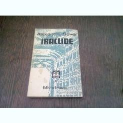 IRACLIDE - ALEXANDRU SEVER