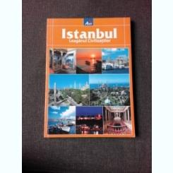 ISTANBUL, LEAGANUL CIVILIZATIILOR