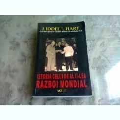ISTORIA CELUI DE-AL DOILEA RAZBOI MONDIAL - LIDDELL HART   VOL.II