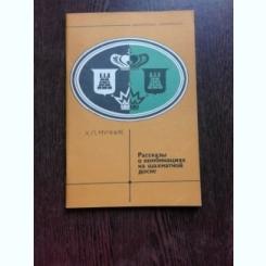 ISTORIA COMBINATIILOR PE TABLA DE SAH - H.L. MUCNIK  (CARTE IN LIMBA RUSA)