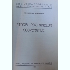 ISTORIA DOCTRINELOR COOPERATIVE - GROMOSLAV MLADENATZ