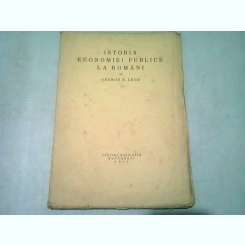 ISTORIA ECONOMIEI PUBLICE LA ROMANI - GEORGE N. LEON