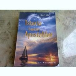 ISTORIA FAPTELOR APOSTOLILOR - ELLEN G. WHITE