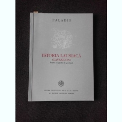 ISTORIA LAUSIACA (LAVSAICON), SCURTE BIOGRAFII DE PUSTNICI