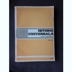 ISTORIA UNIVERSALA, EPOCA CONTEMPORANA - ALEXANDRU VIANU  VOL.I