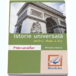 ISTORIE UNIVERSALA PENTRU CLASA A X-A - MIHAELA NANCU