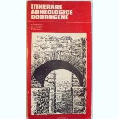 ITINERARE ARHEOLOGICE DOBROGENE DE A. RADULESCU, C. SCORPAN, R. FLORESCU, 1976