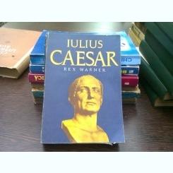 Iulius Caesar - Rex Warner